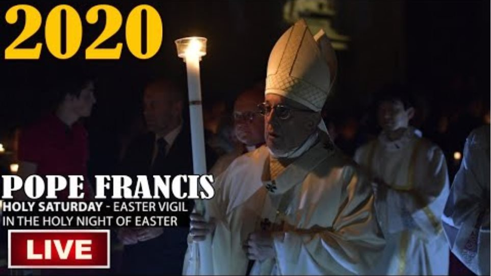 LIVE Pope Francis presides Solemn Mass of Easter Vigil from Vatican | Easter | HOLY SATURDAY