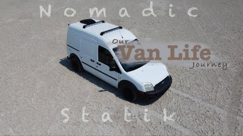 VAN LIFE   Beginning Our Van Life Journey