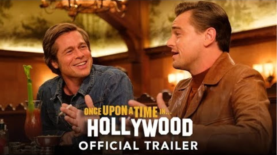 ONCE UPON A TIME IN HOLLYWOOD -