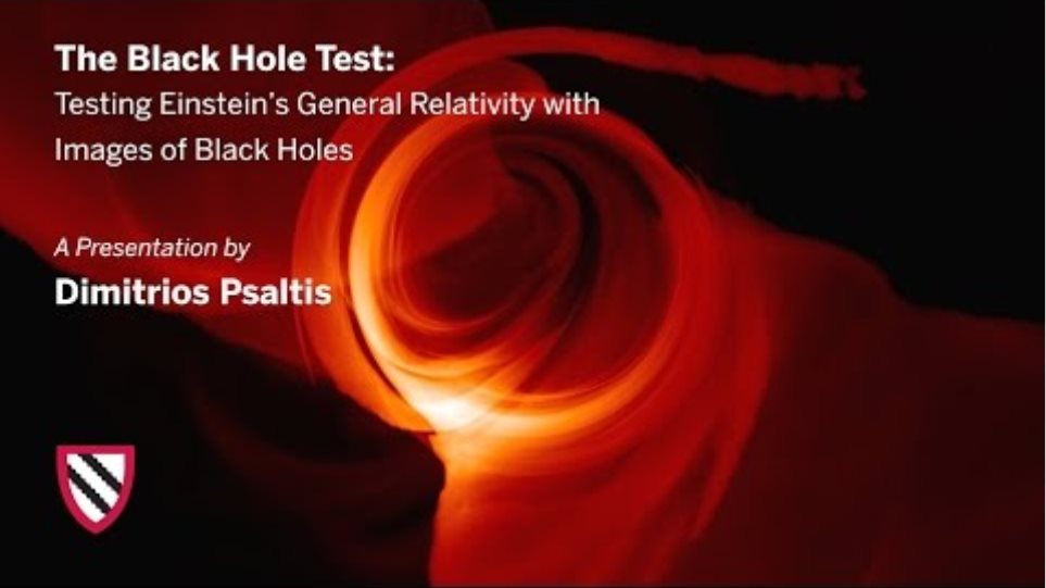 Dimitrios Psaltis | The Black Hole Test || Radcliffe Institute