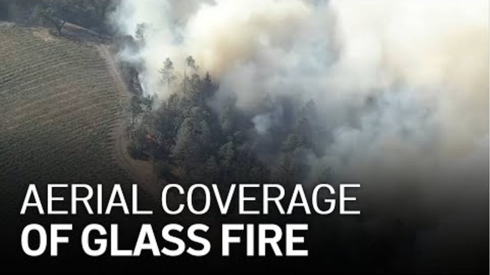 Watch Aerial Coverage of Napa County Glass Fire