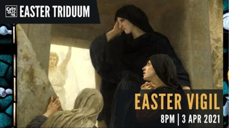 Easter Vigil 2021 – Catholic Mass Today Live Online