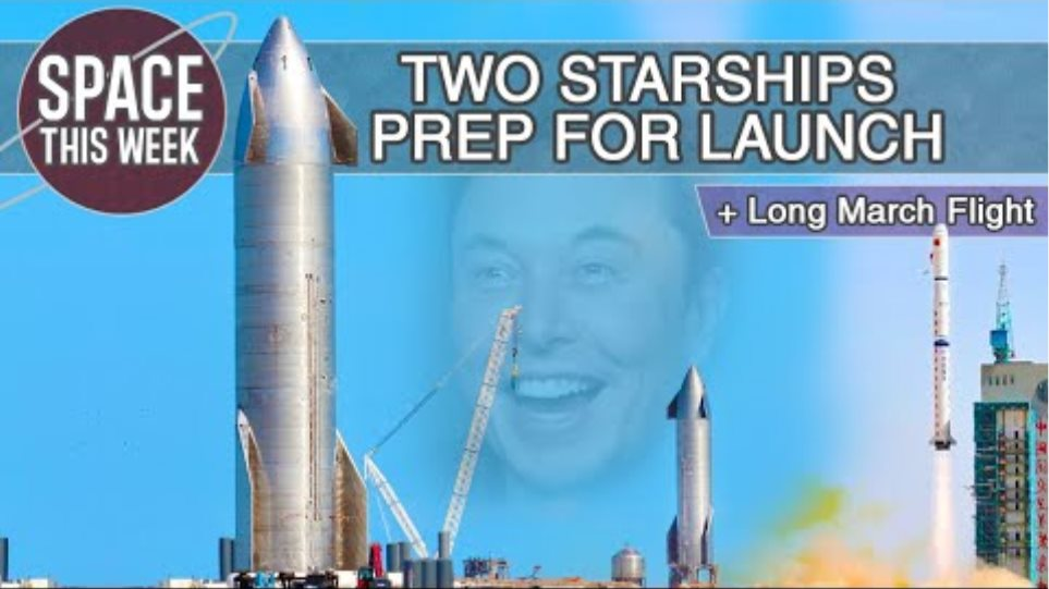 Starship SN9 Will Fly WITHIN DAYS!! SN10 prepares to fly too, and China Reaches Orbit again!