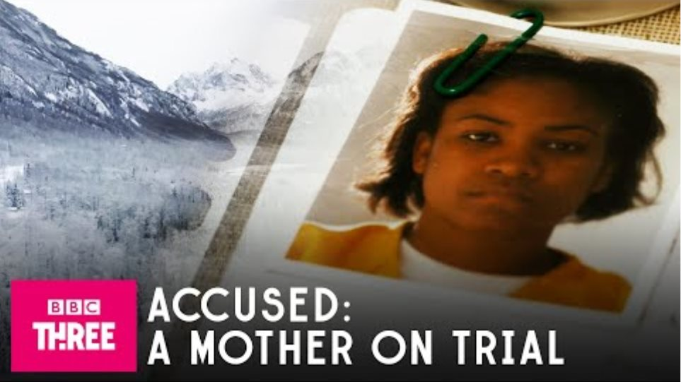 Accused: A Mother On Trial   Stream Now On BBC iPlayer