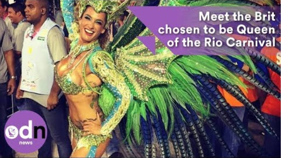 Meet the Brit chosen to be Queen of the Rio Carnival