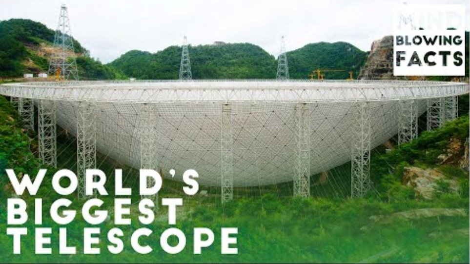 The Biggest Telescope In The World: F.A.S.T | Mind Blowing Facts