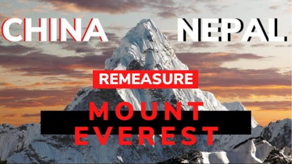 Nepal and China to Re Measure the Height Of Mount Everest
